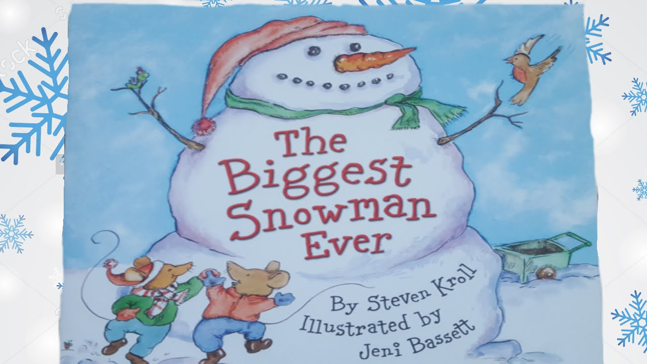 the biggest snowman ever schoolastic youtube