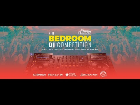 7th Bedroom DJ Competition thumbnail