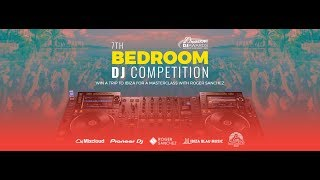 7th Bedroom DJ Competition