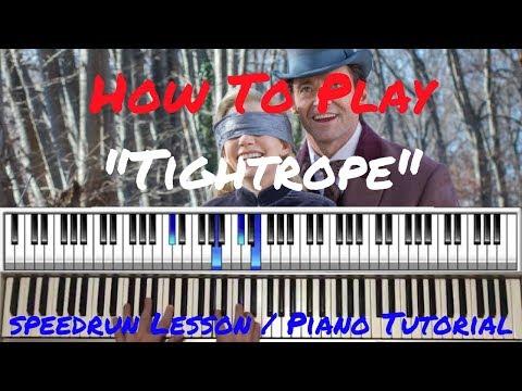 The Greatest Showman Tightrope Speedrun Lesson Piano