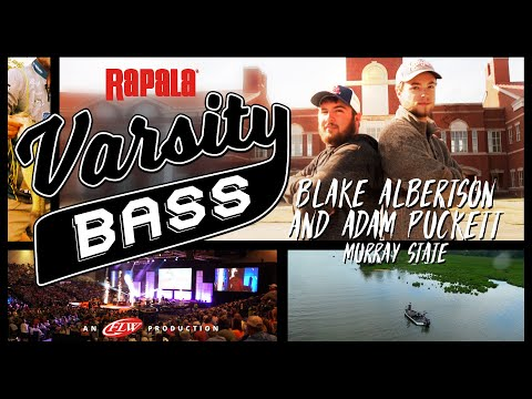 Rapala Varsity Bass Episode 6: Blake Albertson and Adam Puckett // Murray State University