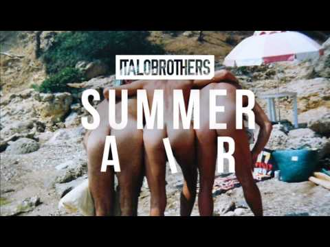 ItaloBrothers - Summer Air (Radio Edit)