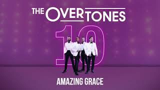 The Overtones - Amazing Grace