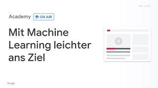 Academy on Air: Mit maschinellem Lernen leichter ans Ziel (29.01.19)