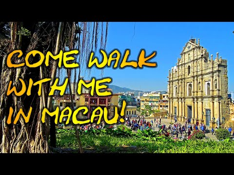 Macau China - Macau City Tour Video About Things To Do In Macau China