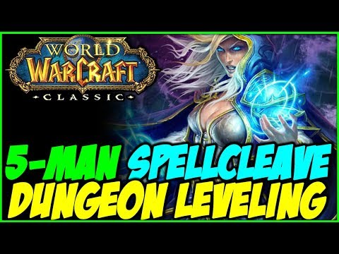 Classic WoW - 5-man Spellcleave Dungeon Leveling