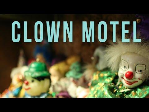 Clown Motel | Atlas Obscura | 100 Wonders