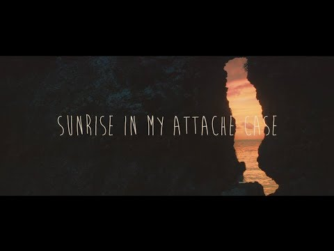 Sunrise In My Attache Case 『Broken Highway』 Music Video
