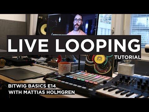 LIVE LOOPING Software Looper PC/MAC - Bitwig Basics E14