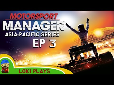 🚗🏁 Motorsport Manager PC - Lets Play EP3 - Asia-Pacific - Loki Doki Don't Crash