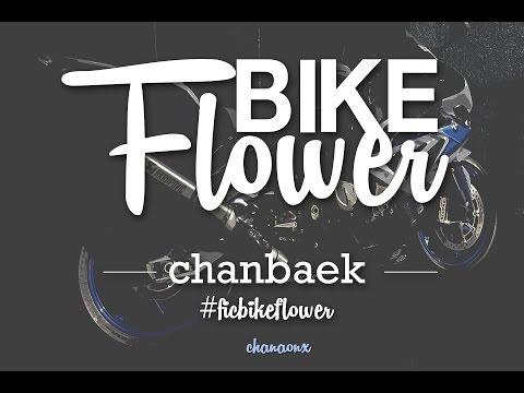 {Trailer fic} BIKE FLOWER #ficbikeflower | Chanbaek