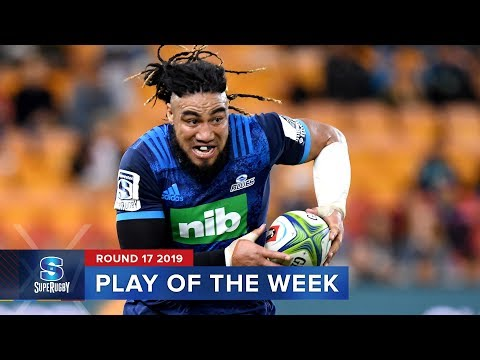 PLAY OF THE WEEK | Super Rugby 2019 Rd 17