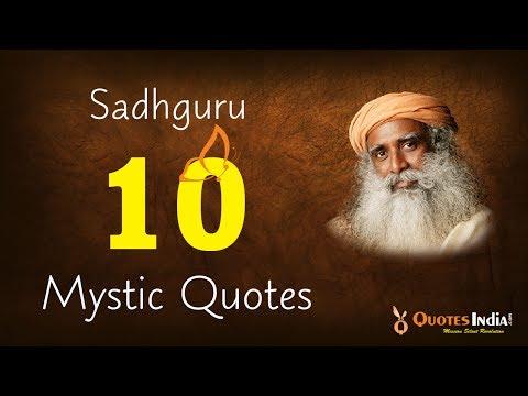 Top 10 Mystic Quotes Of Sadhguru