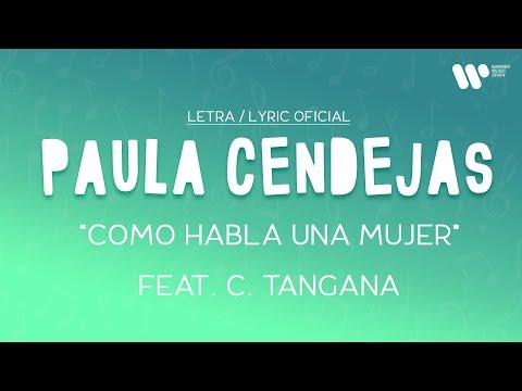 Paula Cendejas – Como habla una mujer ft. C. Tangana (Lyric Video Oficial | Letra Completa)