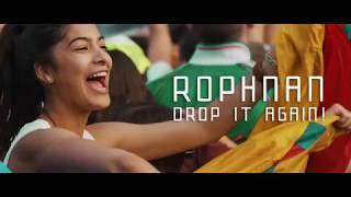 Rophnan | Drop It Again