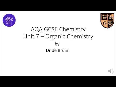 AQA GCSE Chemistry / Combined Science (9-1) Unit 7 - Organic