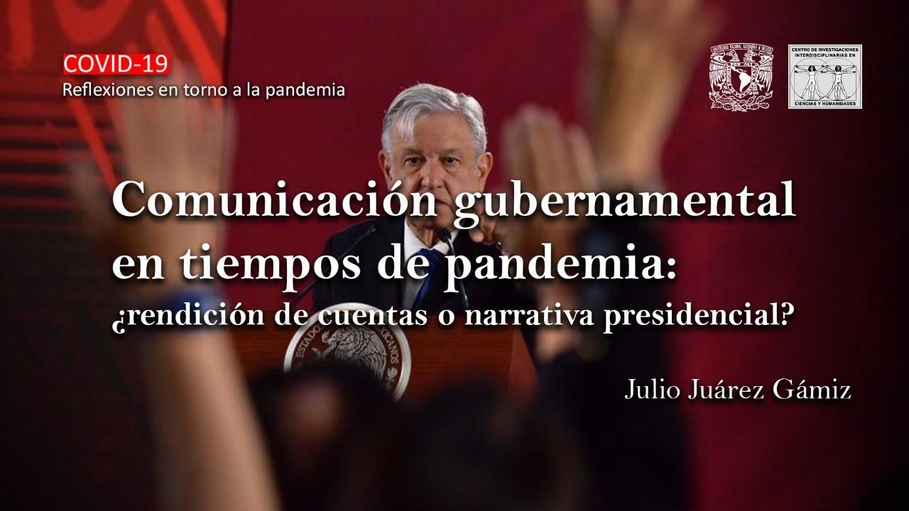 Comunicación gubernamental en tiempos de pandemia: ¿rendición de cuentas o narrativa presidencial? [491]