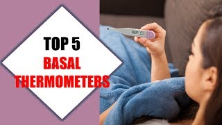 Top 5 Best Basal Thermometers 2018 | Best Basal Thermometer Review By Jumpy Express