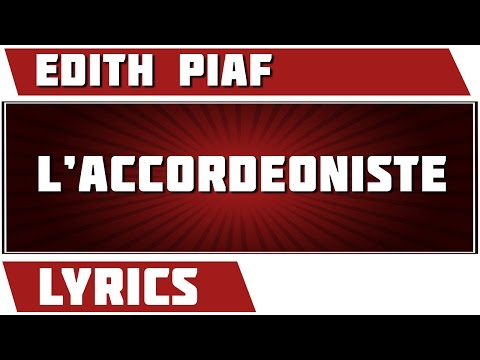L'accordeoniste - Edith Piaf - paroles