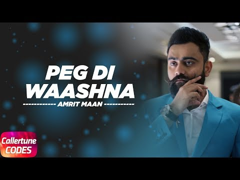Peg Di Waashna (Callertune Code) | Amrit Maan Ft Dj Flow | Himanshi | Latest Punjabi Song 2018