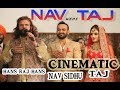 Nirmal Sidhu's Son,Nav Sidhu's EPIC Cinematic Wedding video | FULL| Best Punjabi wedding 2017