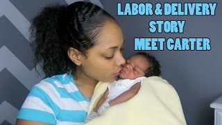 LABOR AND DELIVERY STORY | MEETCARTER