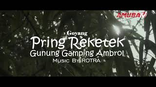 Download Video Ngelmu Pring (Dance Amuba) - Music by Rotra MP3 3GP MP4