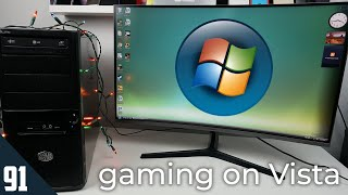 Gaming on Windows Vista in 2019