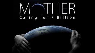 Mother Caring for 7 Billion - Trailer