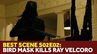 """True Detective 2x02 - Ray Velcoro's Death (Bird Mask) - """"Night Finds You"""""""