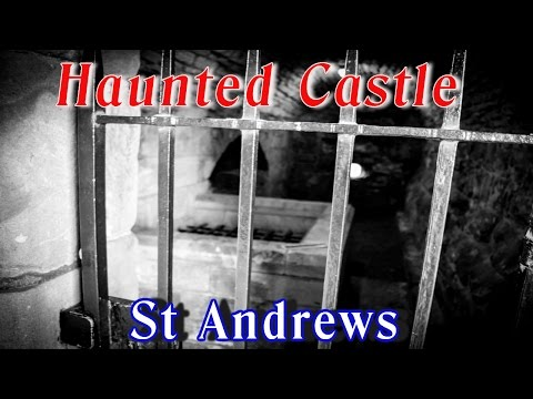 Haunted Castle Of St Andrews