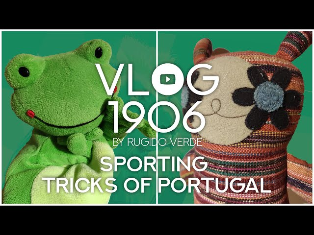 📺 VLOG1906 - Sporting Tricks of Portugal
