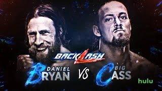 WWE Backlash 2018 Daniel Bryan vs Big Cass 2K18 Simulation