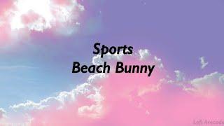 Beach Bunny - Sports Lyrics