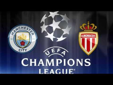 Manchester City vs  Monaco