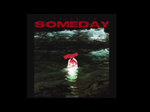 CalenRaps - Someday (Offical Audio)