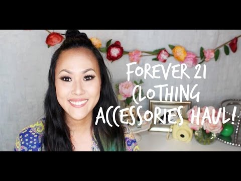 FOREVER 21 HAUL | CLOTHING & ACCESSORIES