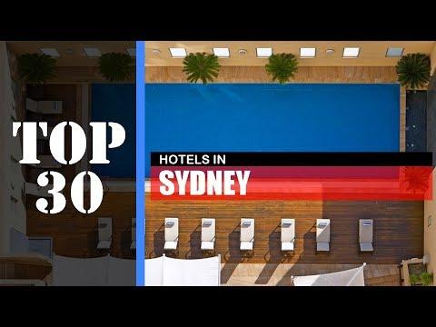 TOP 30 SYDNEY Hotels | Best Places To Stay