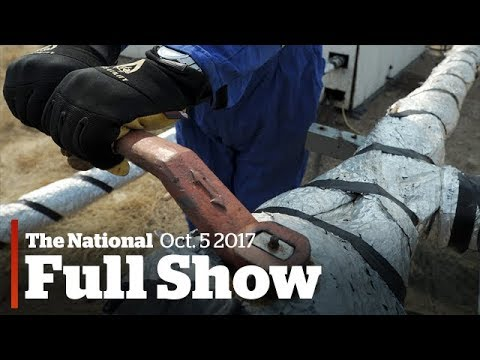 The National for Thursday October 5, 2017: Energy East killed, Sixties Scoop settlement, At Issue