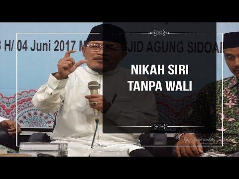 NIKAH SIRI TANPA WALI : Kyai Prof Dr H Ahmad Zahro MA al-Chafidz