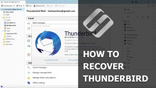 ⚕�How to Recover Emails📧, Contacts and Profiles in Mozilla Thunderbird