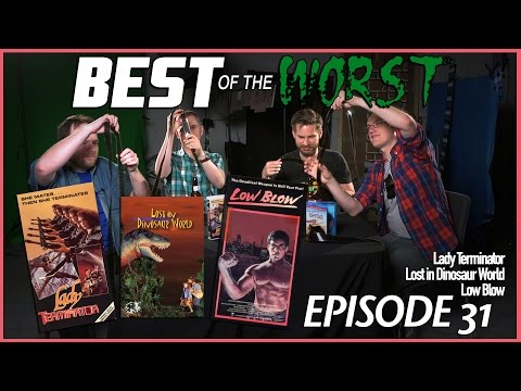 Best of the Worst: Lady Terminator, Lost in Dinosaur World, and Low Blow
