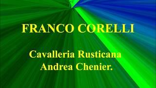 Franco Corelli   Cavalleria Rusticana   Andrea Chenier