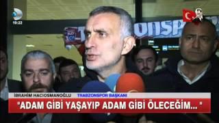 Trabzonspor Başkanı İbrahim Hacıosmanoğlu'ndan Rezalet