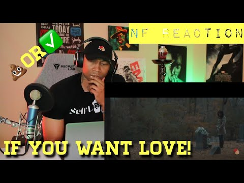 NF (If You Want Love) [REACTION]
