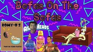 BOFAS On The SOFAS | Episode #172