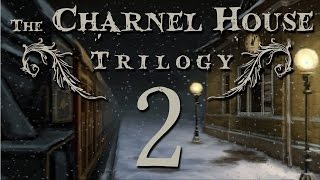 The Charnel House Trilogy [2]