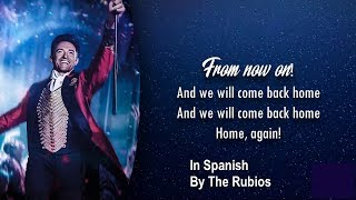 The Greatest Showman From Now On Spanish