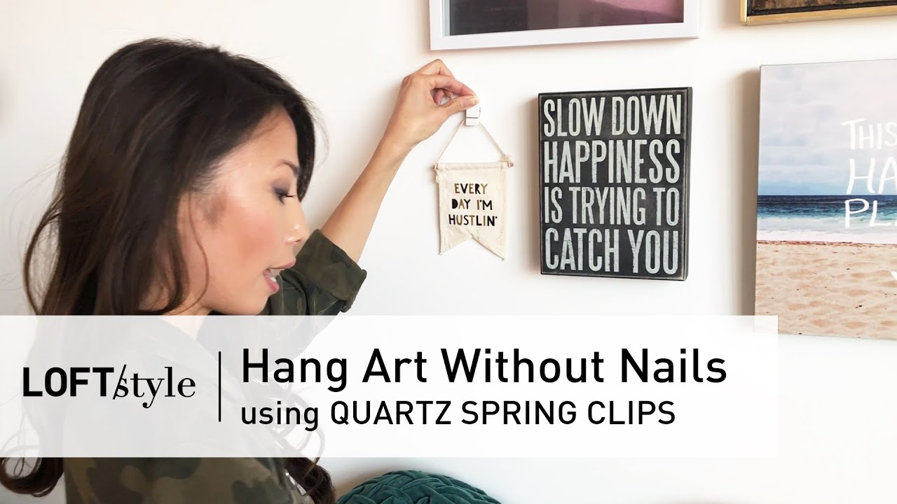 06 How To Hang Art Without Nails 2 Loftstyle Youtube