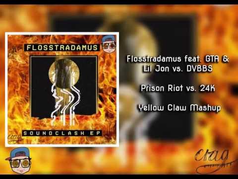 Prison Riot vs 24K (Yellow Claw Mashup)